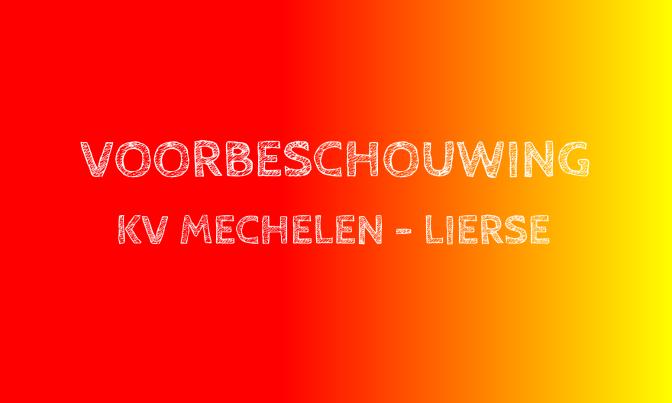 Voorbeschouwing Mechelen – Lierse