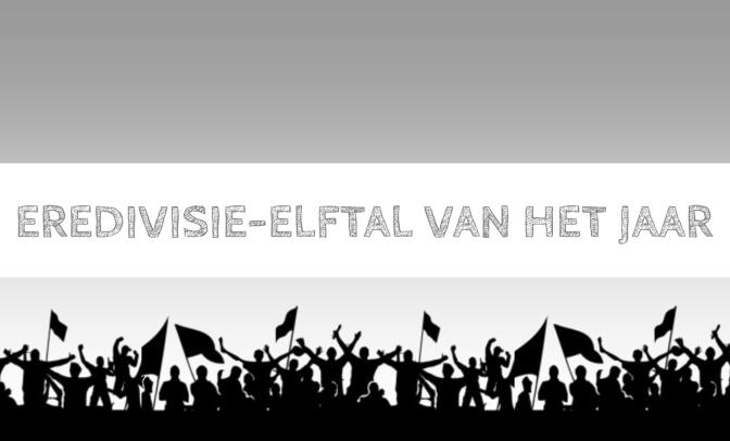 DFVF presenteert: Eredivisie-elftal van het jaar 2017/2018
