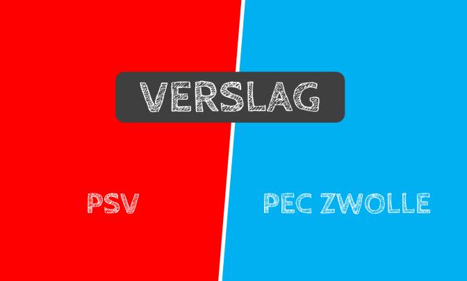 Verslag: PSV 4-1 PEC Zwolle