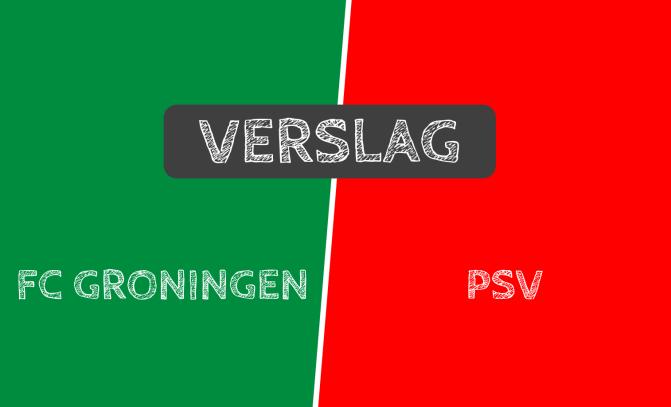 Verslag: FC Groningen 1-1 PSV