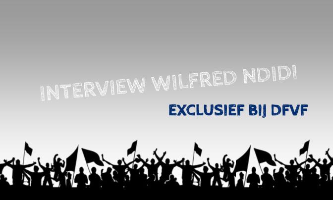 INTERVIEW: Wilfred Ndidi
