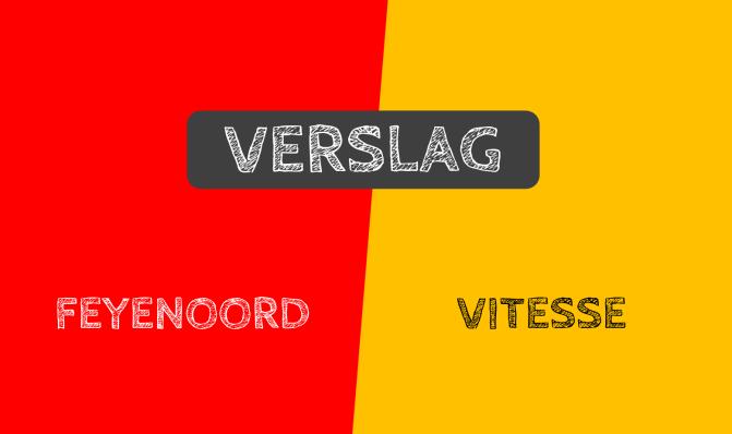 Verslag: Feyenoord 1-1 Vitesse (Johan Cruijff Schaal)