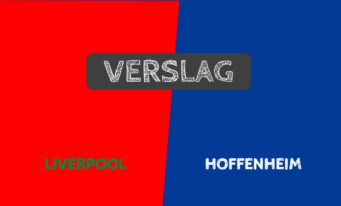 Liverpool voor het eerst in 2 jaar naar Champions League na 4-2-overwinning tegen Hoffenheim