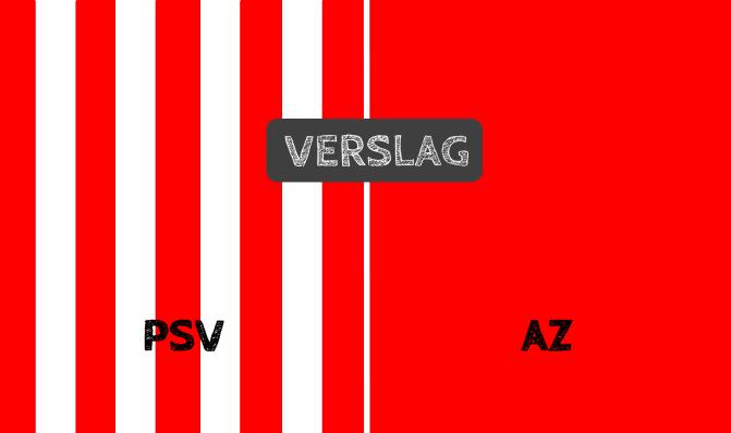 PSV haalt tegen AZ revanche op het mislopen van Europees voetbal: 3-2