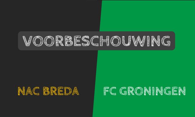 Voorbeschouwing NAC Breda – FC Groningen