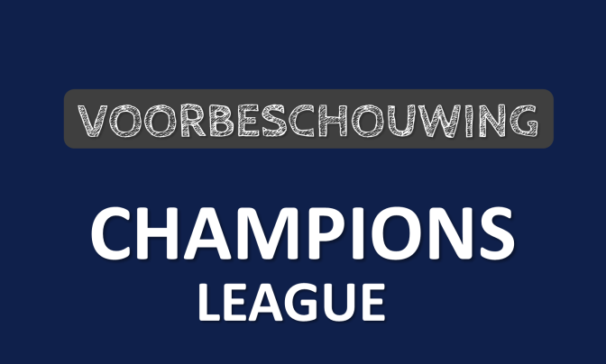 Voorbeschouwing Champions League speeldag 1 (woensdagavond)