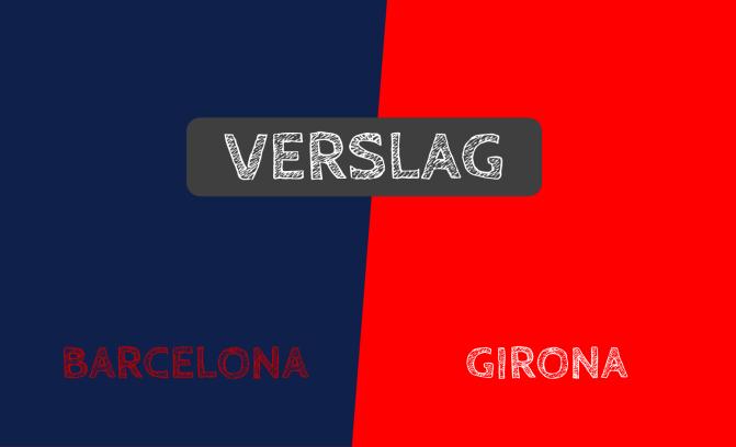 FC Barcelona geeft voetballes aan Girona: 6-1