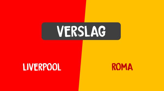 Liverpool verslaat AS Roma met 5-2 na spektakelstuk, hoofdrol voor Salah